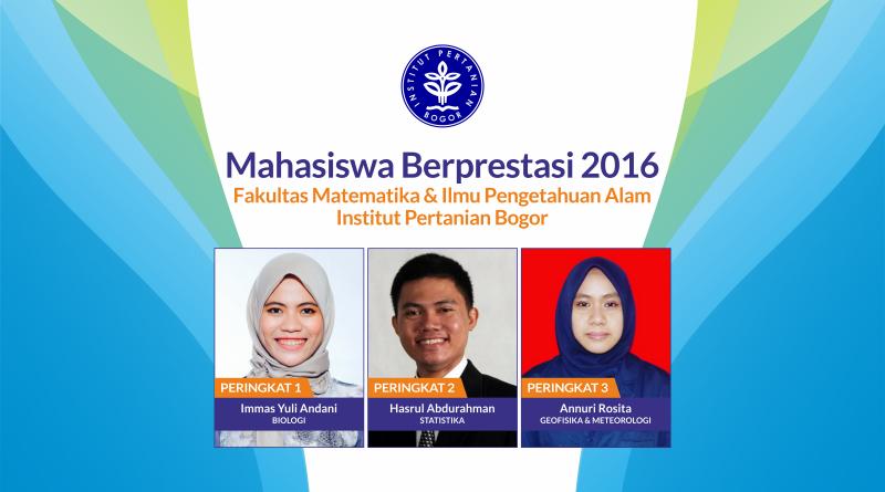 Mahasiswa Berprestasi 2016 FMIPA IPB