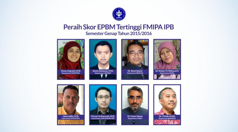 Peraih Skor EPBM Tertinggi FMIPA IPB Semester Genap 2015/2016