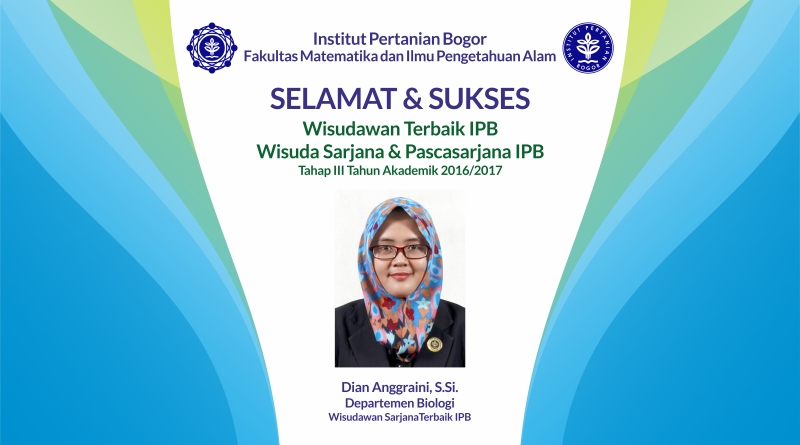 Wisudawan Terbaik IPB Wisuda Tahap III Tahun Akademik 2016/2017