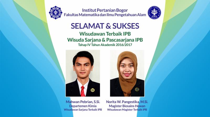 Wisudawan Terbaik IPB Wisuda Tahap IV Tahun Akademik 2016/2017
