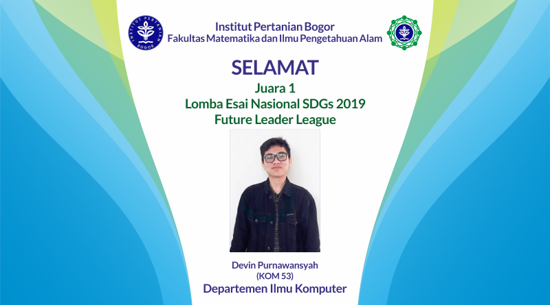 Mahasiswa FMIPA IPB Raih Juara 1 Lomba Esai Nasional SDGs 2019