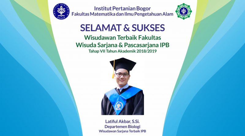 Wisudawan Terbaik IPB Wisuda Tahap VII Tahun Akademik 2018/2019