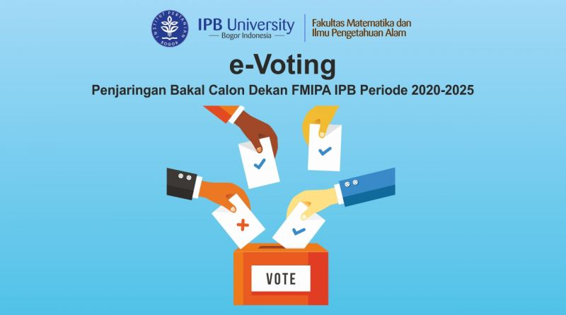 e-Voting Penjaringan Bakal Calon Dekan FMIPA IPB Periode 2020-2025