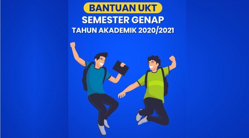 Bantuan UKT Semester Genap Tahun Akademik 2020/2021